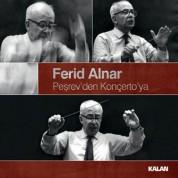 Ferid Alnar: Peşrev'den Konçerto'ya - CD