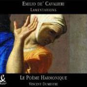 Le Poéme Harmonique: Emilio de Cavalieri- Lamentations - CD