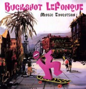 Buckshot Lefonque: Music Evolution - Plak
