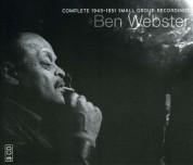 Ben Webster: Complete 1943-1951 Small Group Recordings - CD