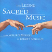 Çeşitli Sanatçılar: The Legend of Sacred Music - From Allegri to Barber - CD