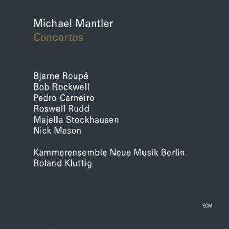 Michael Mantler: Concertos - CD