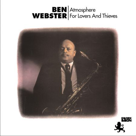 Ben Webster: Atmosphere For Lovers And Thieves - Plak