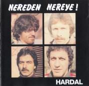 Hardal: Nereden Nereye - CD