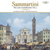 Accademia d'Arcadia, Alessandra Rossi Lürig: Sammartini: The Late Symphonies Vol. 2 - CD