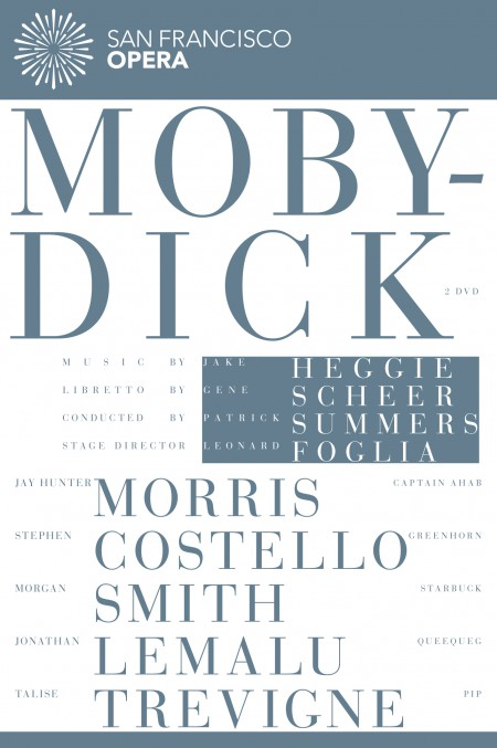 San Francisco Opera Orchestra, Patrick Summers: Jake Heggie: Moby Dick - DVD