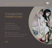 Valerij Popov, Ludmila Semciuk, Albert Schagidullin, Ekaterina Morosova, Orchestra e Coro del Teatro Lirico di Cagliari, Gennady Rozhdestvensky: Tchaikovsky: Cherevichki - CD