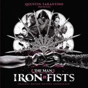 Çeşitli Sanatçılar: The Man With The Iron Fists (Limited Edition - Silver Vinyl) - Plak