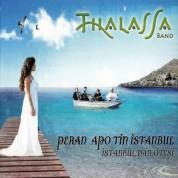 Thalasa Band: Peran Apo Tin İstanbul / İstanbul`dan Ötesi - CD