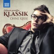 Çeşitli Sanatçılar: Klassik ohne Krise: Gelassen genießen - CD