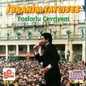 İbrahim Tatlıses: Fosforlu Cevriyem - CD