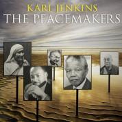 Lucy Crowe, Chloe Hanslip, Gareth Davies, Ashwin Shrinivasan, Rundfunkchor Berlin, London Symphony Orchestra, Karl Jenkins: Karl Jenkins: The Peacemakers - CD