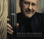 Brian Bromberg: Thicker Than Water - CD