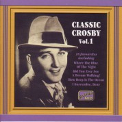 Crosby, Bing: Classic Crosby (1930-1934) - CD