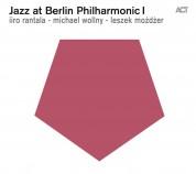 Iiro Rantala, Michael Wollny, Leszek Mozdzer: Jazz at Berlin Philharmonic I - CD