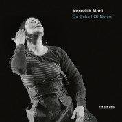 Meredith Monk: On Behalf Of Nature - CD