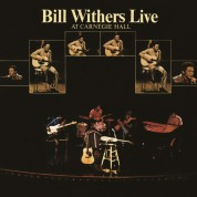 Bill Withers: Live At Carnegie Hall - Plak