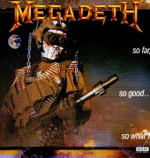 Megadeth: So Far, So Good, So What - Plak