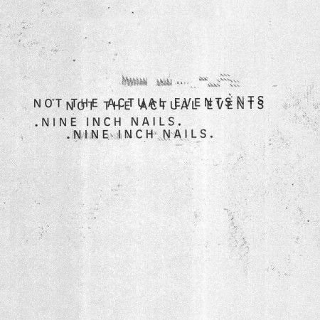 Nine Inch Nails: Not The Actual Events EP - Single Plak