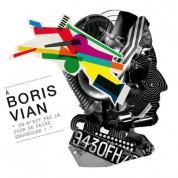 Çeşitli Sanatçılar: Boris Vian, On N'est Pas Là Pour Se Faire Engueuler! - CD