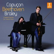 Renaud Capuçon, Frank Braley: Beethoven: Complete Sonatas for Violin and Piano - CD