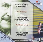 Claudio Arrau: Chopin, Schuman: 26 Preludes, Papillons Op. 2 - SACD