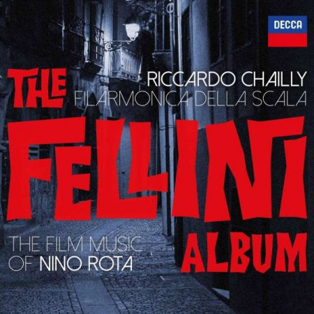 Riccardo Chailly, Filarmonica Della Scala: The Film Music Nino Rota: The Fellini Album - CD