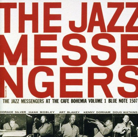 Art Blakey & The Jazz Messengers: At the Cafe Bohemia Vol.1 - CD