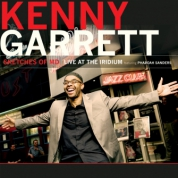 Kenny Garrett: Sketches of MD: Live At The Iridium - CD