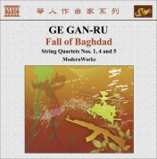 ModernWorks: Ge, Gan-Ru: String Quartets No. 1,