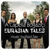 A Capella Boğaziçi: Eurasian Tales - CD