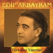 Edip Akbayram: Türküler Yanmaz - CD