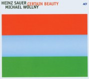 Heinz Sauer, Michael Wollny: Certain Beauty - CD