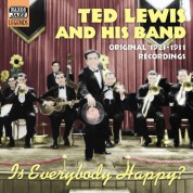 Ted Lewis: Lewis, Ted: Is Everybody Happy? (1923-1931) - CD