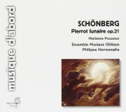 Marianne Pousseur, Ensemble Musique Oblique, Philippe Herreweghe: Schoenberg: Pierrot lunaire op.21 - CD