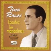 Rossi, Tino: Ecoutez Les Mandolines (1933-1950) - CD