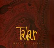Haig Yazdjian: Talar - CD