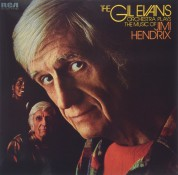 The Gil Evans Orchestra: Plays The Music of Jimi Hendrix - Plak