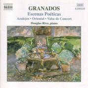 Douglas Riva: Granados, E.: Piano Music, Vol.  5 - Escenas Poeticas / Azulejos / Oriental - CD