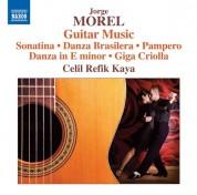 Celil Refik Kaya: Morel: Guitar Music - CD
