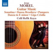 Celil Refik Kaya: Morel: Guitar Music - CD