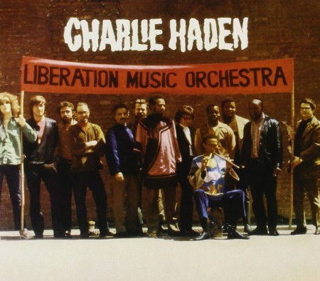 Charlie Haden: Liberation Music Orchestra - CD