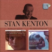 Stan Kenton: The Romantic Approach / The Sophisticated Approach - CD