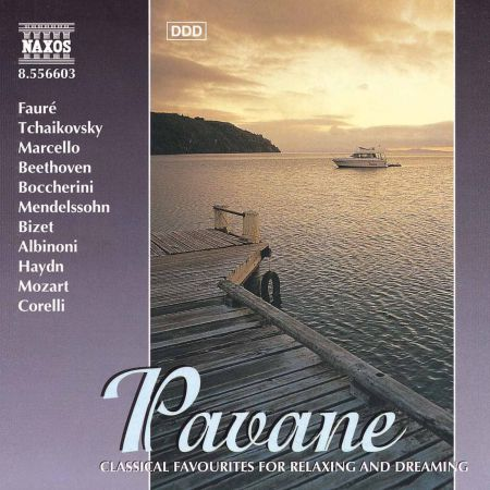 Pavane - Classical Favourites for Relaxing and Dreaming - CD