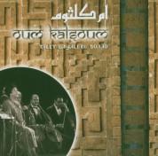 Oum Kalthoum (Ümmü Gülsüm): Talat Layallel Boaad - CD