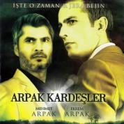 Mehmet Arpak, Ekrem Arpak: İste O Zaman, Jera Bejin - CD