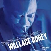 Wallace Roney: Blue Dawn-Blue Nights - CD