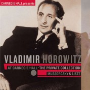 Vladimir Horowitz: At Carnegie Hall: Private Collection - CD