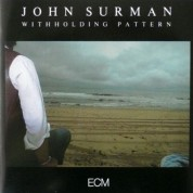 John Surman: Withholding Pattern - CD