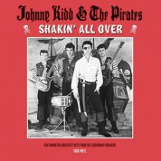 Johnny Kidd, The Pirates: Shakin' All Over - Plak
